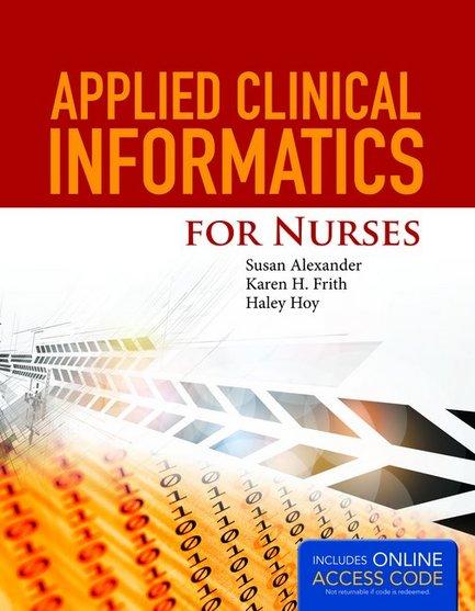 Jones bartlett learning publish applied clinical informatics for nurses fandeluxe Choice Image